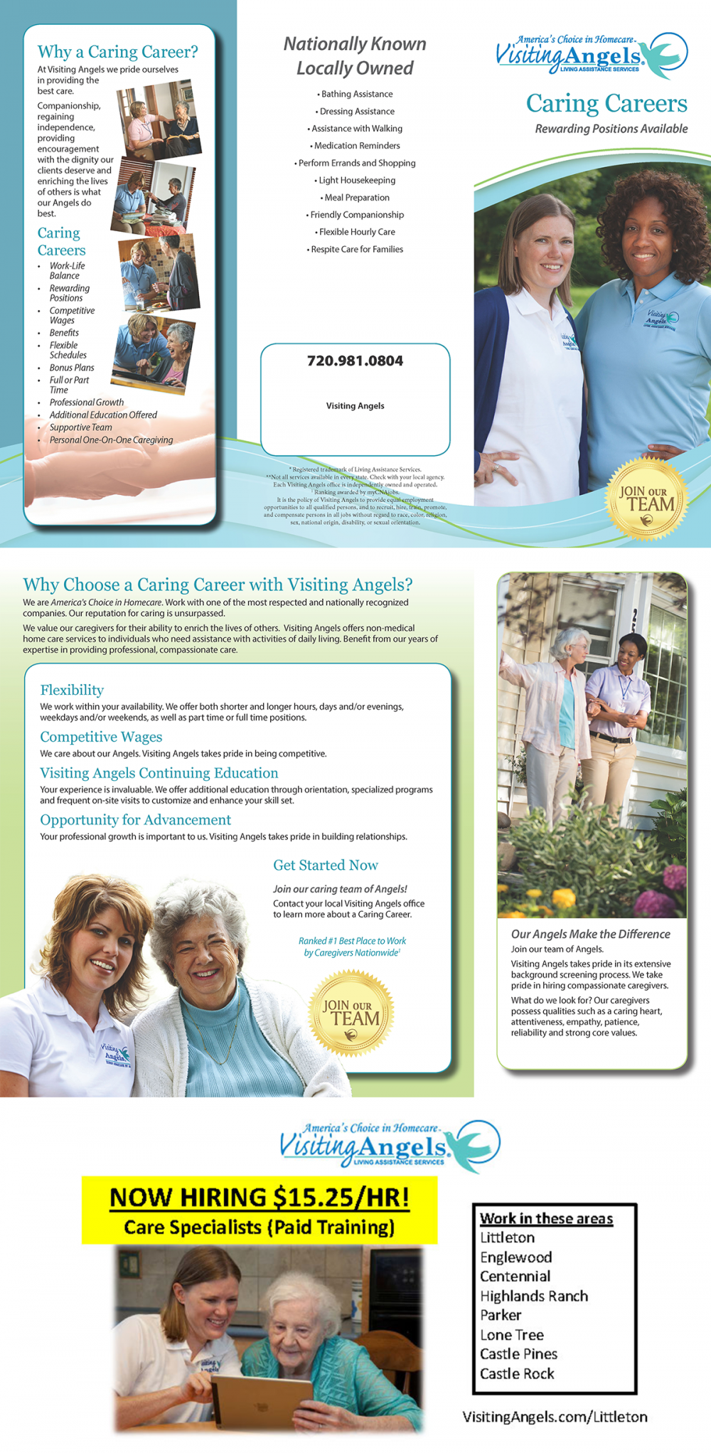 Visiting Angels Living Assistance Services. Caring Careers, rewarding positions available, join our team. Call 720-981-0804 or go to their website at VisitingAngels.com/Littleton
