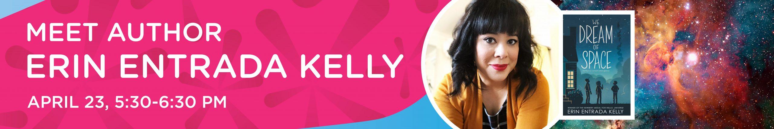 Meet Author Erin Entrada Kelly, April 23 5:30-6:30 pm