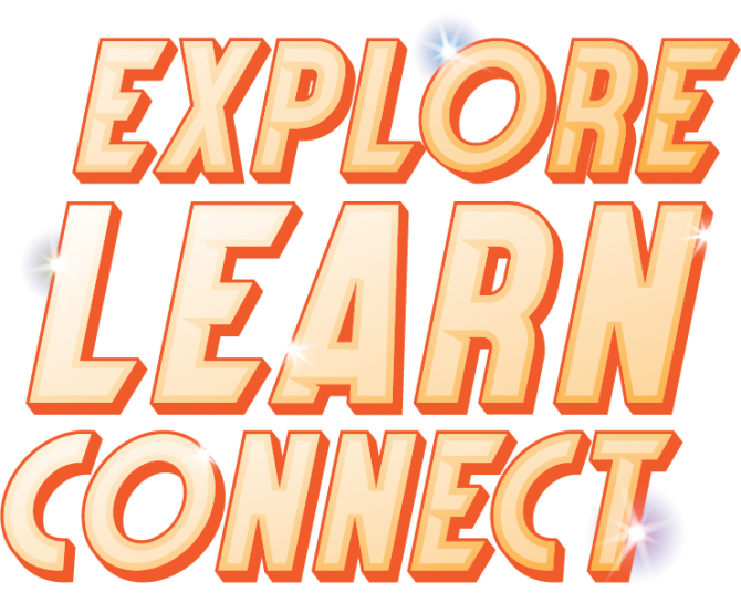 Explore Learn Connect